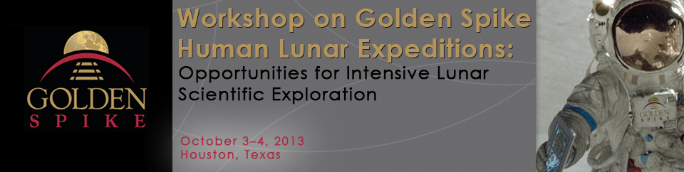 Workshop on Golden Spike Human Lunar Expeditions