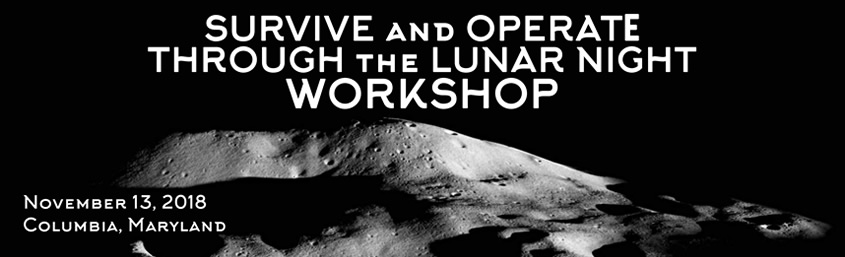 Survive and Operate Through the Lunar Night Workshop